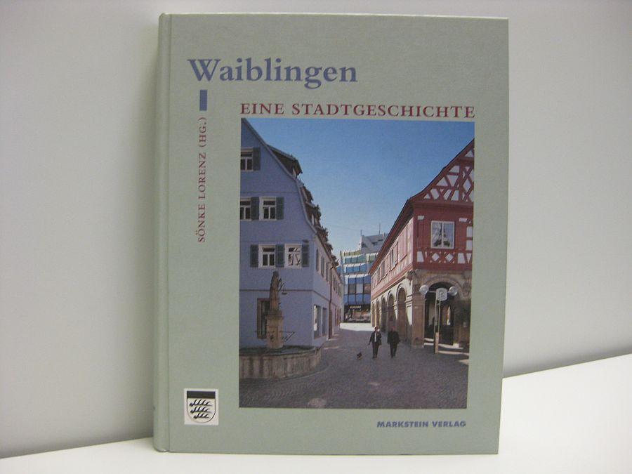 Buch: Waiblingen Stadtgeschichte
